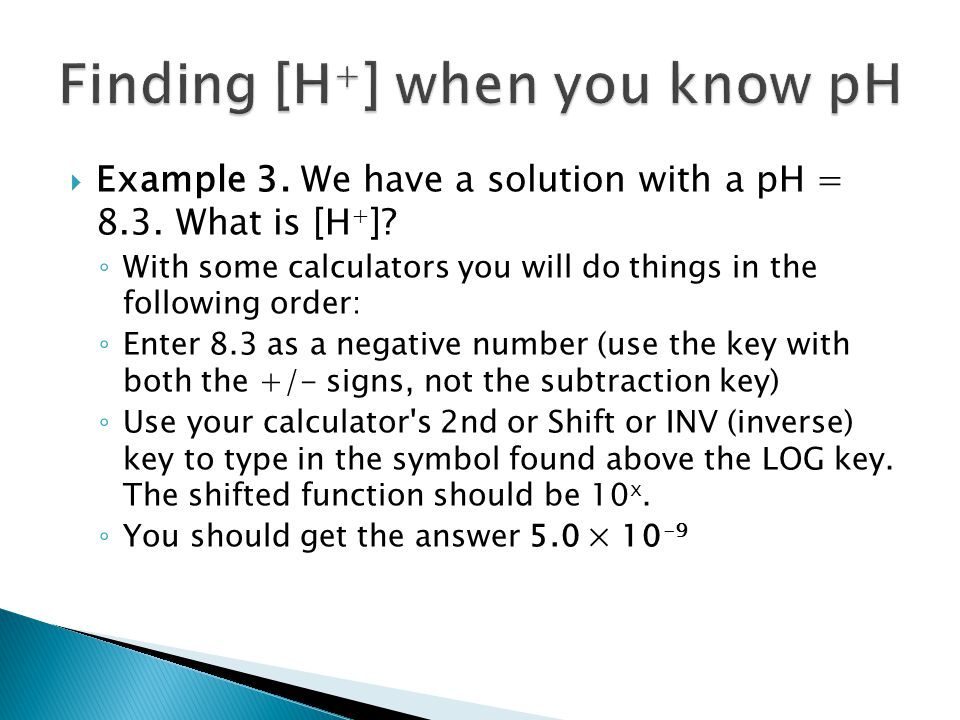 Finding [H+] when you know pH